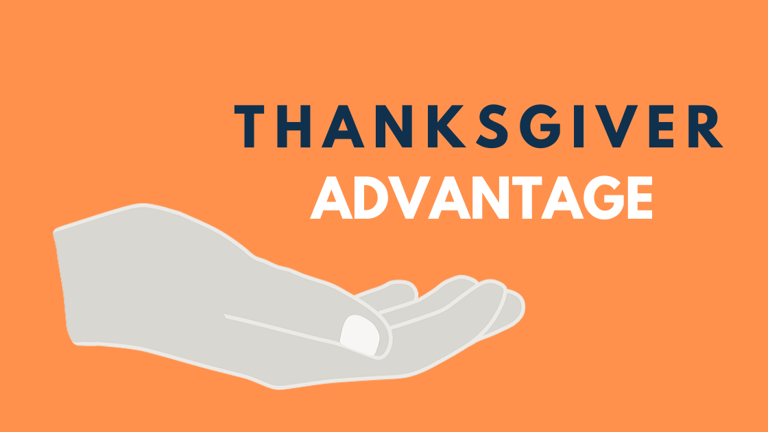 Thanksgiver Advantage