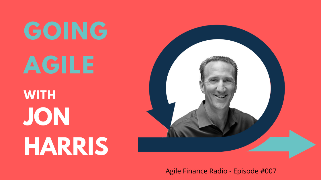 Agile Finance with Jon Harris